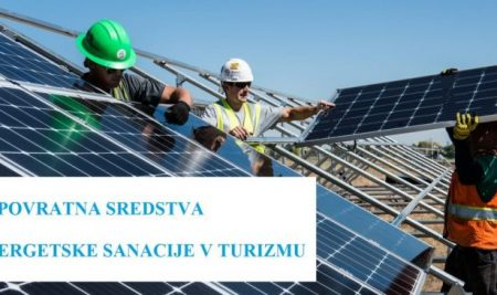 Javni razpis – Podpora mikro, malim in srednje velikim podjetjem s področja turizma za povečanje snovne in energetske učinkovitosti