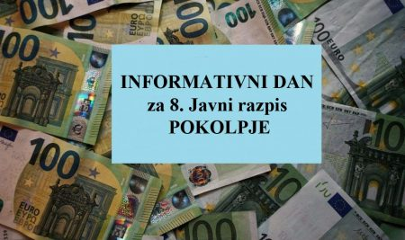 INFORMATIVNI DAN za 8. Javni razpis POKOLPJE