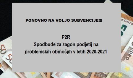 Spodbude za zagon podjetij v problemskih regijah -P2R