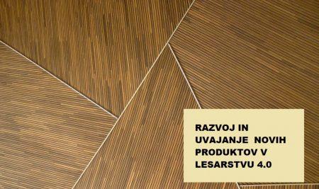 P4L 2020 – Spodbude za MSP za razvoj in uvajanje novih produktov v lesarstvu 4.0