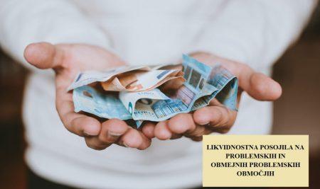 Likvidnostna posojila na problemskih in obmejnih problemskih območjih
