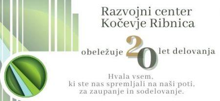Razvojni center Kočevje Ribnica obeležuje 20 let delovanja